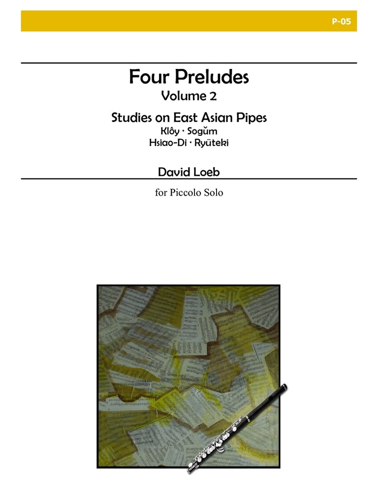 Loeb, David : Four Preludes Volume 2