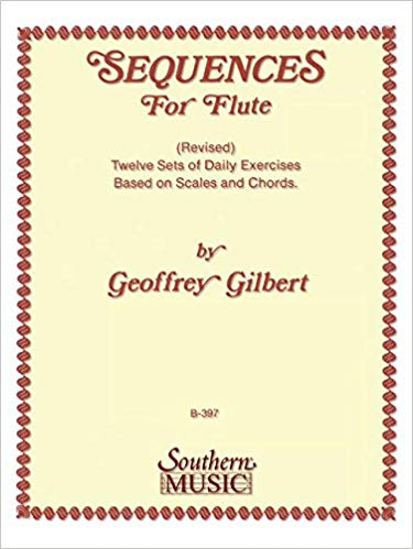 Gilbert, Geoffrey : Sequences for Flute