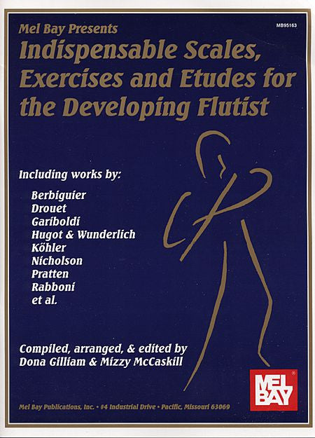 Indispensable Scales and Exercising Etudes for the Developing Flutist