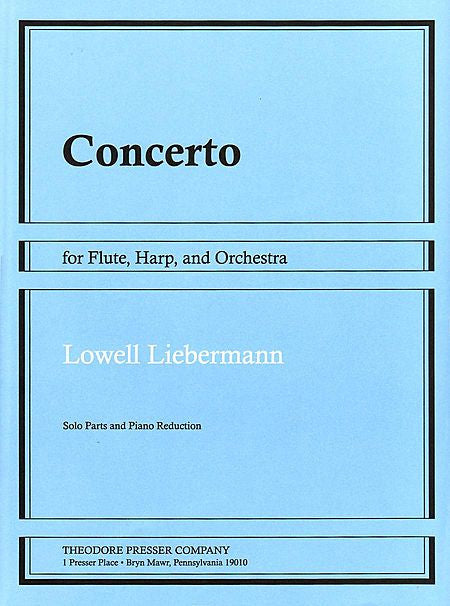 Liebermann, Lowell :  Concerto for Flute, Harp and Orchestra, Op.48