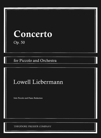 Liebermann, Lowell : Concert for Piccolo and Orchestra, Op. 50