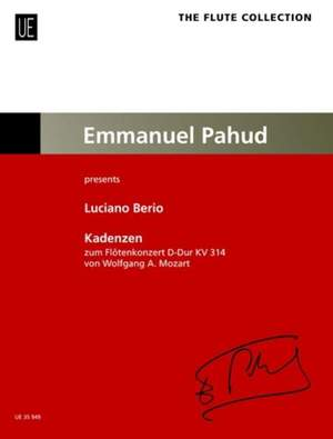 Berio, Luciano : Cadenzas for Mozart Concerto in D Edited by Pahud