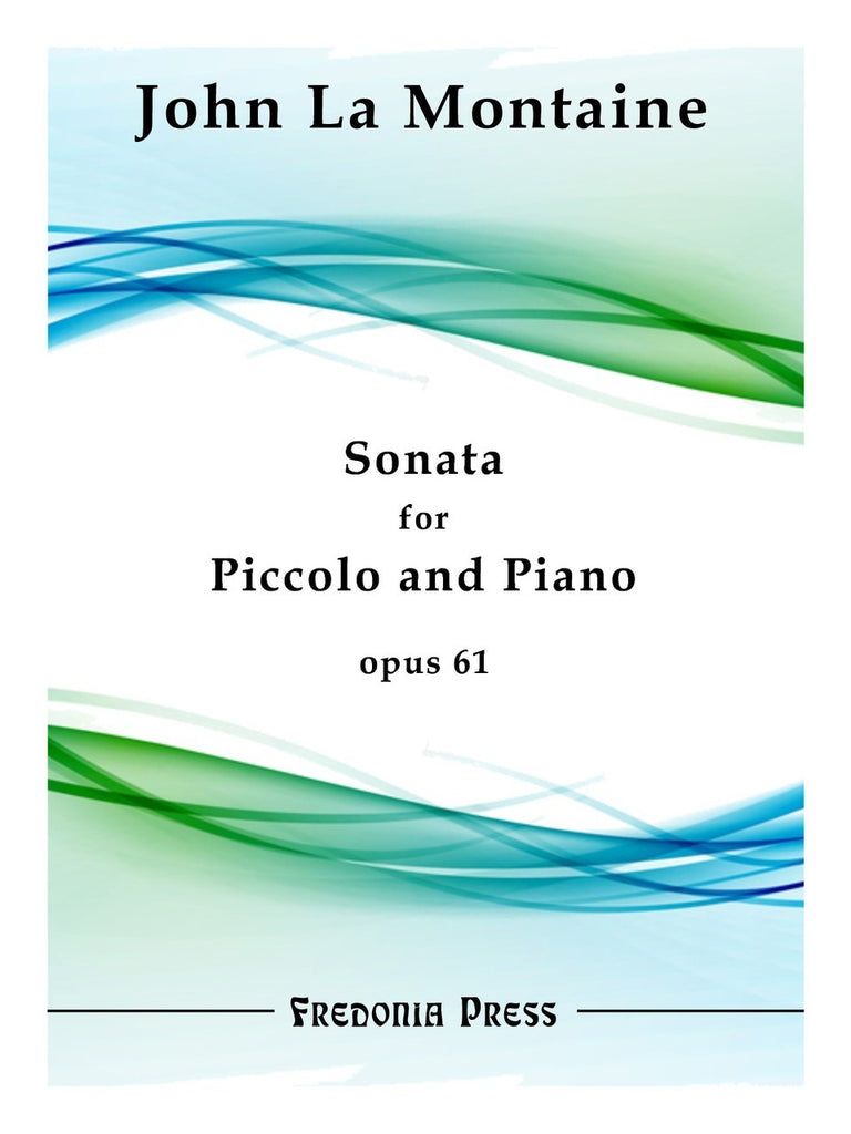 La Montaine, John : Sonata for Piccolo and Piano, Op. 61
