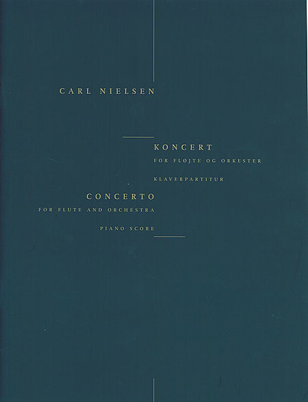Nielsen, Carl : Concerto for Flute and Orchestra