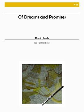 Loeb, David : Of Dreams and Promises for Piccolo