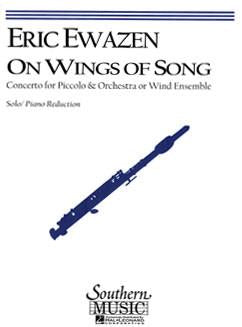 Ewazen, Eric : On Wings of Song