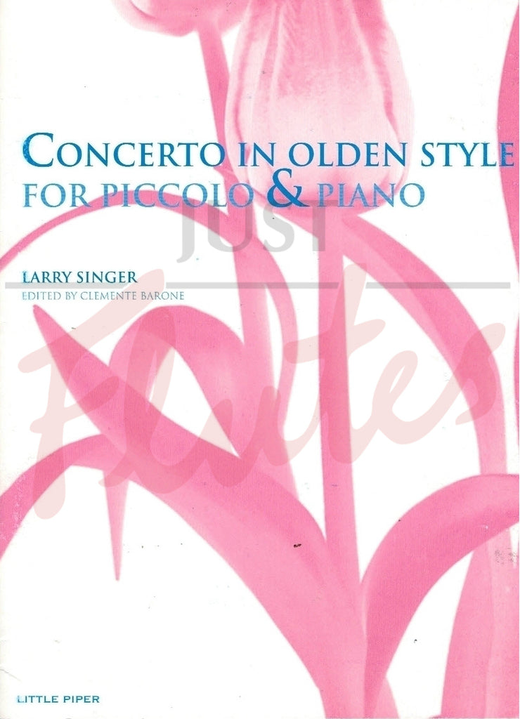 Singer, Larry : Concerto In Olden Style for Piccolo and Piano