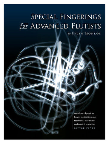 Monroe, Ervin : Special Fingerings for Advanced Flutists