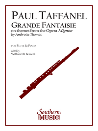 Taffanel, Paul : Grande Fantaisie on Themes from Mignon by Thomas