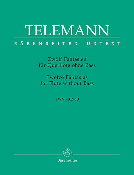 Telemann, Georg Philipp : Twelve Fantasias for Solo Flute
