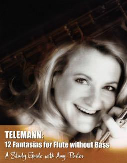 Amy Porter: Telemann 12 Fantasias for Flute without Bass