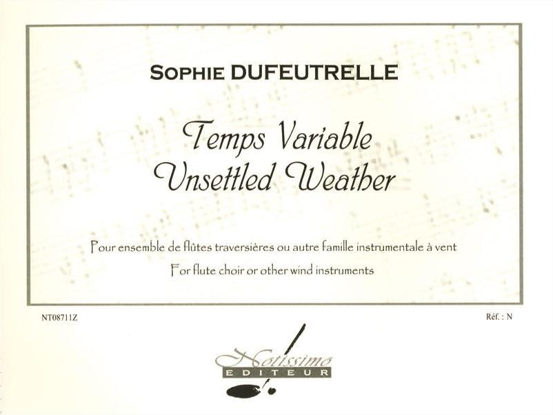 Dufeutrelle, Sophie : Temps Variable Unsettled Weather