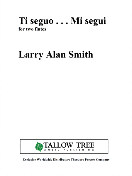 Smith, Larry Alan : Ti seguo...Mi segui for two flutes