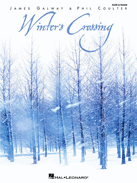 Winter's Crossing : James Galway & Phil Coulter Series