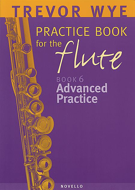 Trevor Wye Practice Book for the Flute Book 6: Advanced Practice