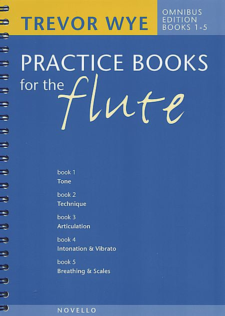 Trevor Wye Practice Books for the Flute: Omnibus Edition Books 1-5