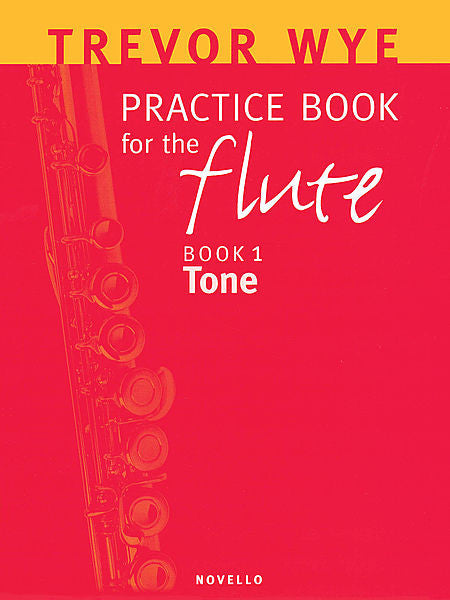 Trevor Wye Practice Book for the Flute Book 1: Tone