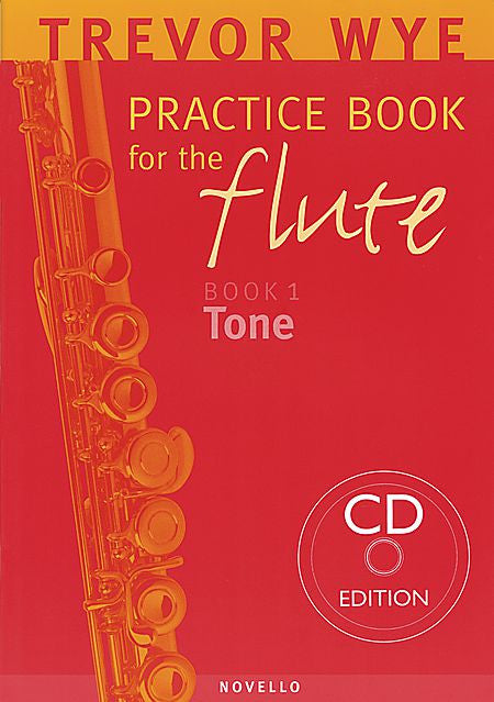 Trevor Wye Practice Book for the Flute Book 1: Tone with CD