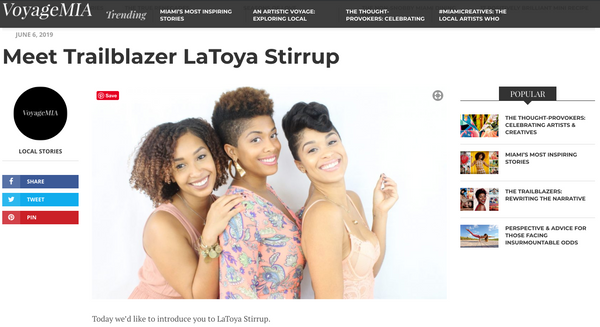 LaToya Featured In VoyageMIA Trailblazer Series - KAZMALEJE