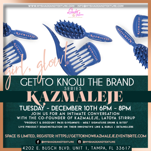 TAMPA! Let's Meet at My Shade & Texture - KAZMALEJE