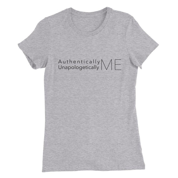 Authentically Me | Women's Slim Fit T-Shirt