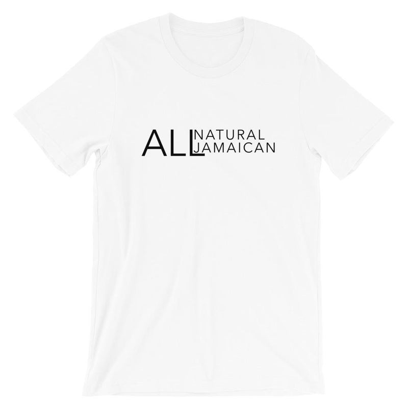 All Natural. All Jamaican. Short-Sleeve Unisex T-Shirt
