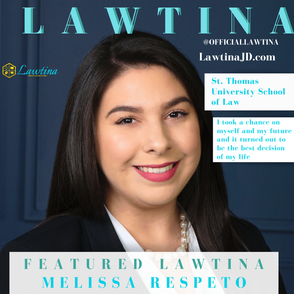 Featured Lawtina: Melissa Respeto