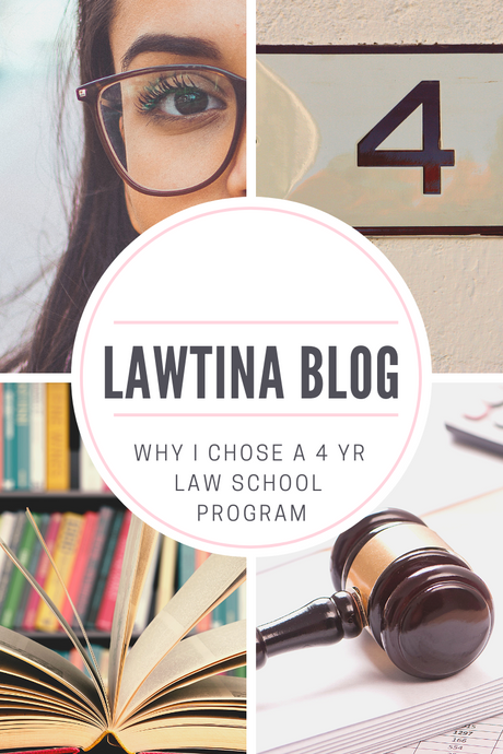 Why I Chose a Four Year Law School Program, with Pros and Cons