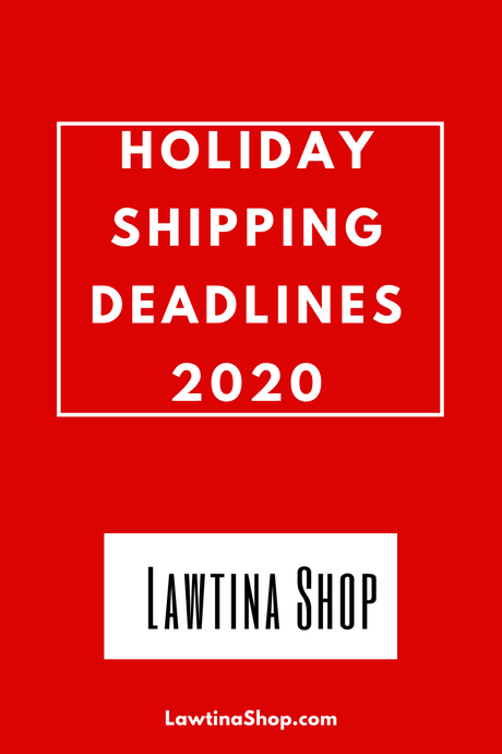 Holiday Shipping Deadlines 2020