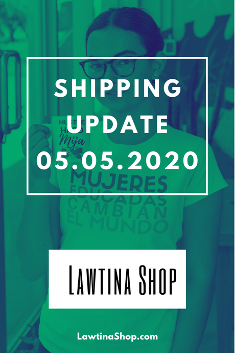 Shipping Update 5.5.2020