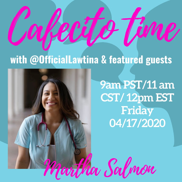 Cafecito Time Session 6: A Conversation About COVID-19 with a Latina Registered Nurse
