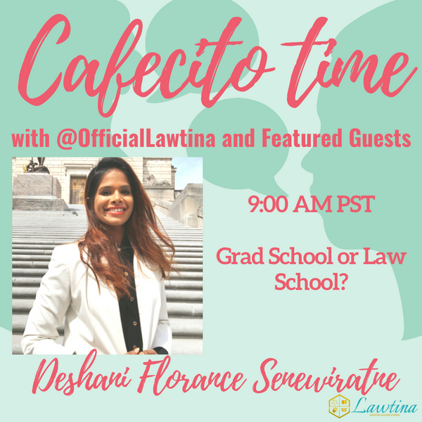 Cafecito Time Session 12: Law or Grad School?
