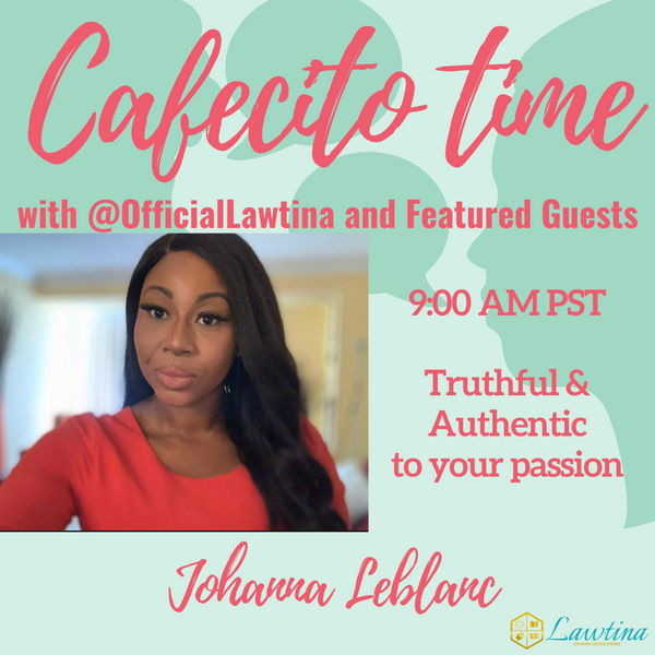 Cafecito Time Session 15: Finding Your Authentic and True Self