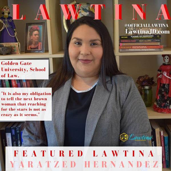 Featured Lawtina: Yaratzed Hernandez