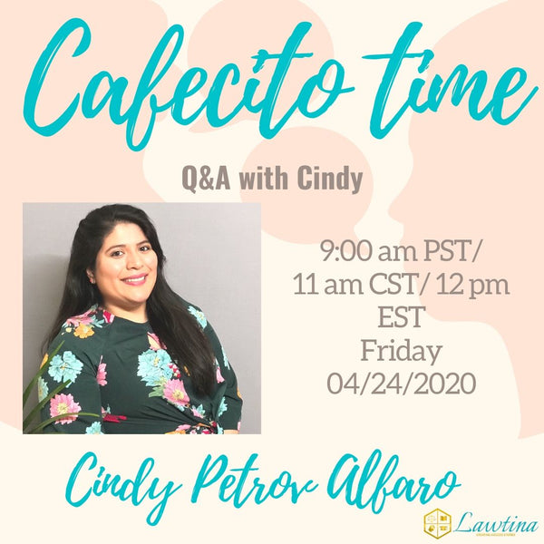 Cafecito Time Session 11: Lawtina Announcement