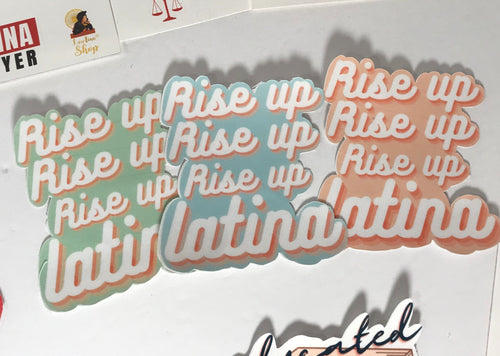 Rise Up Latina, Waterproof Sticker
