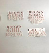 Load image into Gallery viewer, Brown Woman- Empowerment Stickers!