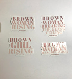 Brown Woman- Empowerment Stickers!