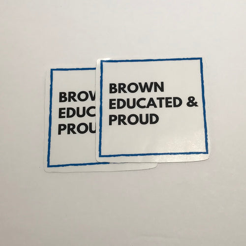 Brown Proud and Educated Waterproof sticker