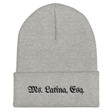 Load image into Gallery viewer, Ms. Latina, Esq. Cuffed Beanie