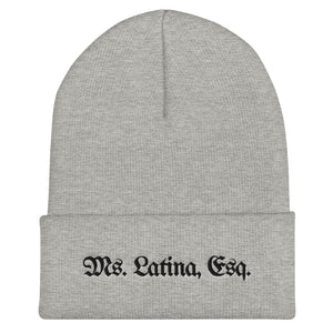 Ms. Latina, Esq. Cuffed Beanie