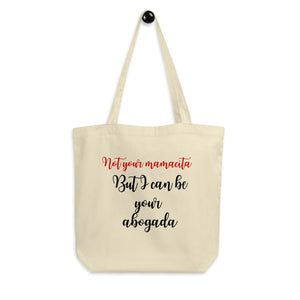 Nor Your Mamacita, Eco Tote Bag