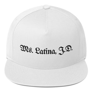 Ms. Latina, J.D., Flat Bill Cap