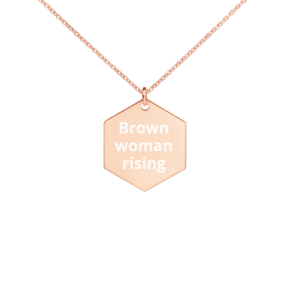 Brown Woman Rising, Engraved Silver Hexagon Necklace