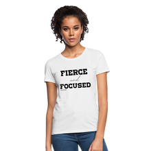 Load image into Gallery viewer, Fierce and Focused Women's T-Shirt - white