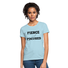 Load image into Gallery viewer, Fierce and Focused Women's T-Shirt - powder blue