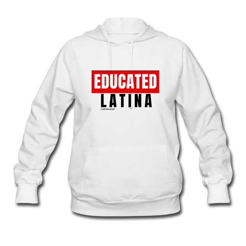 Educated Latina Women's Hoodie - white