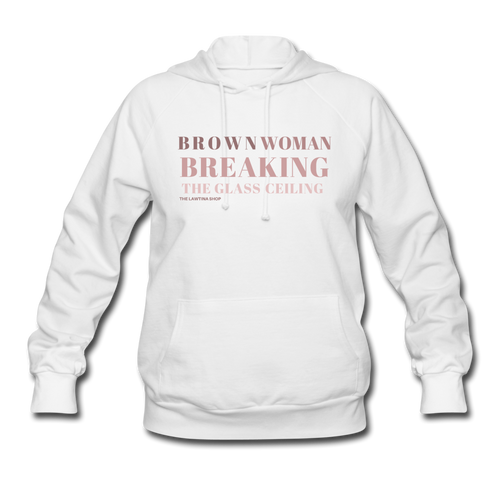 Breaking the Glass Ceiling Women's Hoodie - white