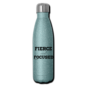 Fierce and Focused, Insulated Stainless Steel Water Bottle - turquoise glitter