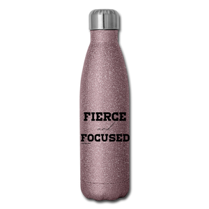 Fierce and Focused, Insulated Stainless Steel Water Bottle - pink glitter